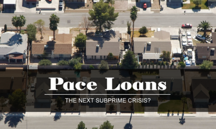 PACE Loans: The Next Subprime Crisis?